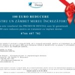 <FONT COLOR=RED><B>VOUCHER 100 EURO REDUCERE</B></FONT> la orice tratament cu implant dentar – <B>PREMIUM DENTAL BUCURESTI</B>